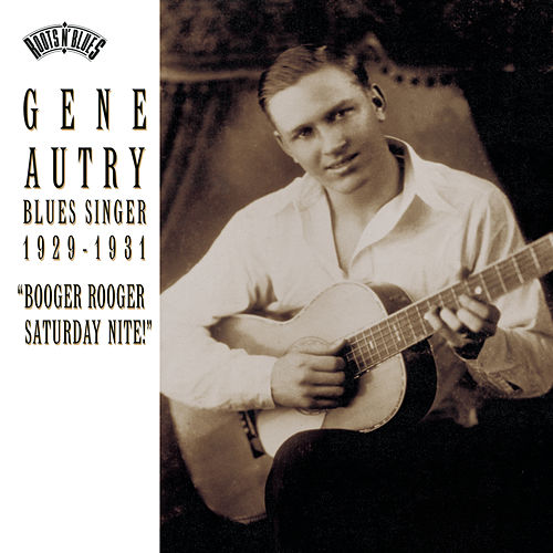 Gene Autry: Blues Singer 1929-1933 by Gene Autry