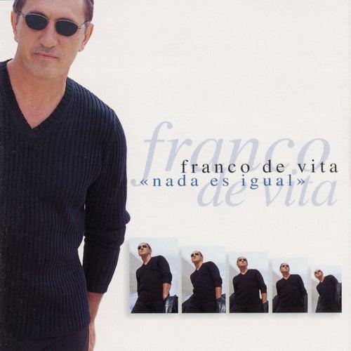 Nada Es Igual de Franco De Vita