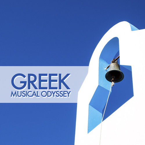 Greek Musical Odyssey by Bouzouki Kings