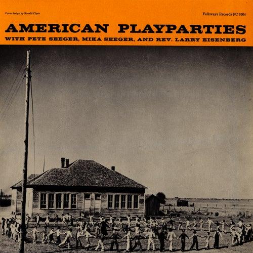 American Play Parties de Mike Seeger