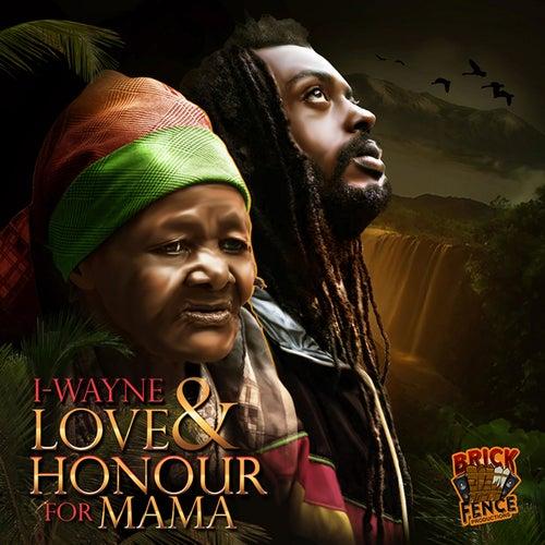 Love & Honour For Mama de I Wayne