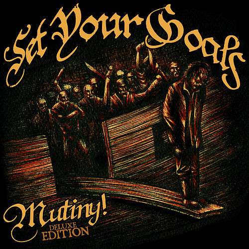 Mutiny: Deluxe Edition de Set Your Goals