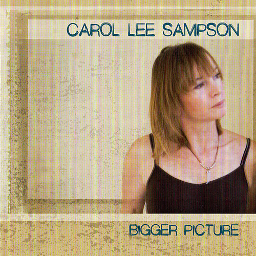 Bigger Picture de Carol Lee Sampson
