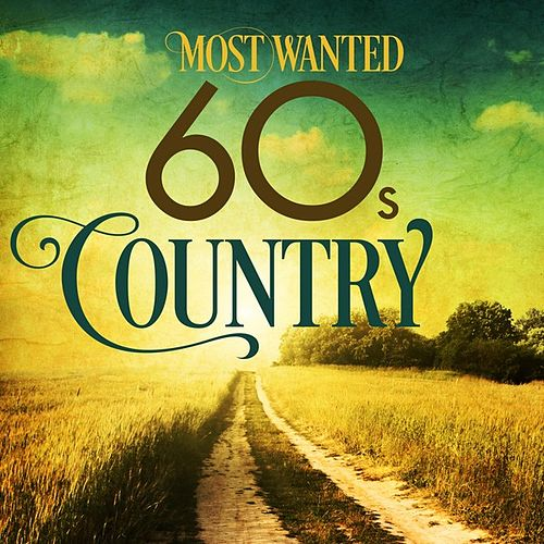 Most Wanted 60s Country de Various Artists