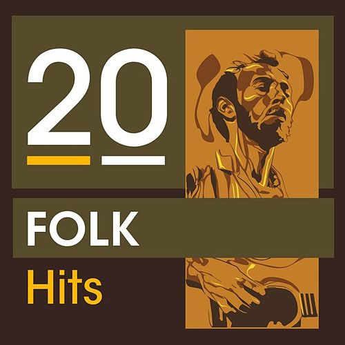 20 Folk Hits von Various Artists
