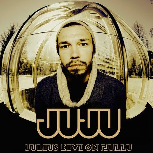 Julius Kivi On Hullu de Juju