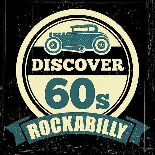 Discover 60s Rockabilly by Various Artists