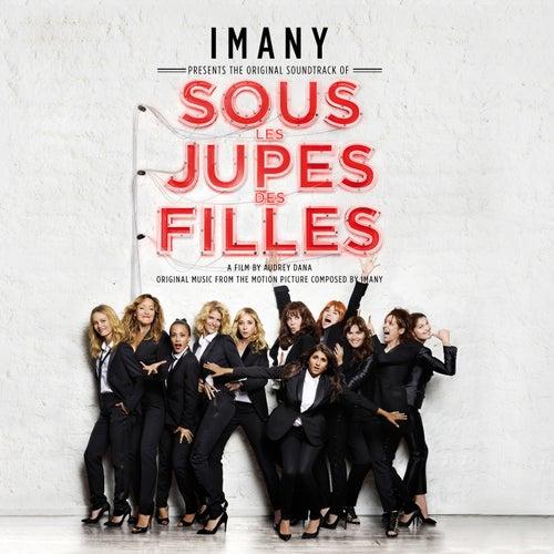Sous les jupes des filles (Bande originale du film) de Imany