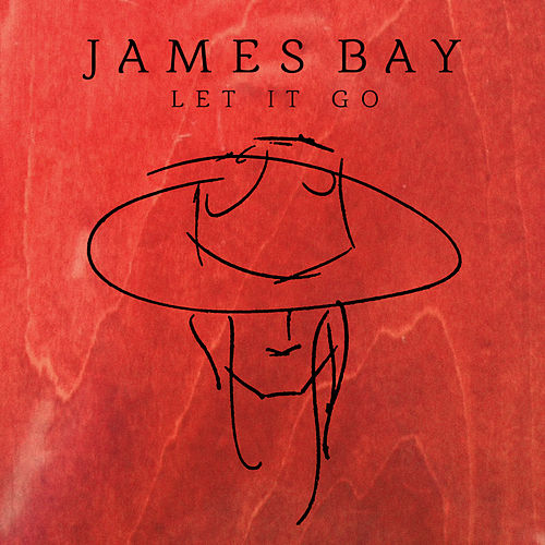 Let It Go de James Bay