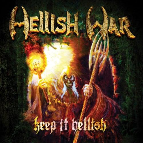 Keep It Hellish de Hellish War