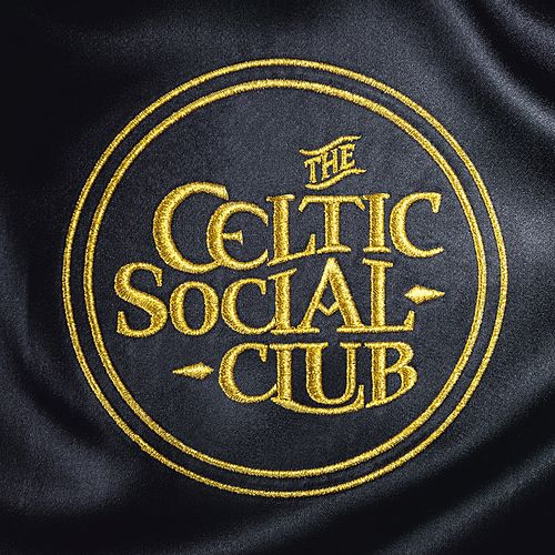 Celtic Social Club by The Celtic Social Club