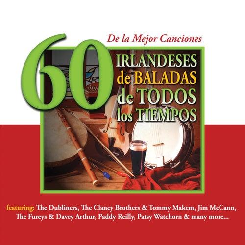 60 de la Mejor CancionesIrlandeses de Baladas de Todos los Tiempos by Various Artists