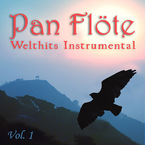 Welthits Instrumental, Vol. 1 by Pan Flöte