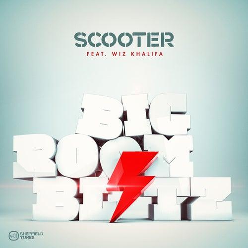Bigroom Blitz de Scooter