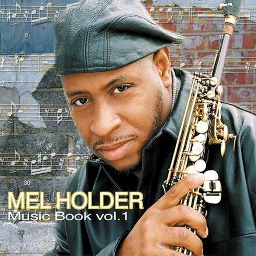 Music Book Volume 1 von Mel Holder
