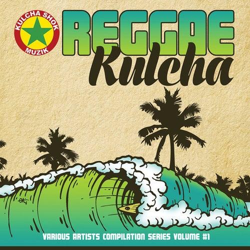 Reggae Kulcha Volume 1 de Various Artists