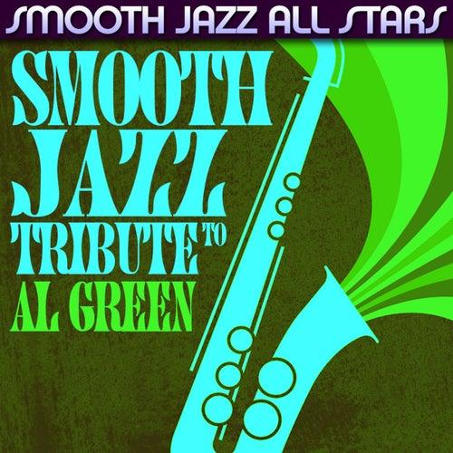 Smooth Jazz Tribute to Al Green von Smooth Jazz Allstars