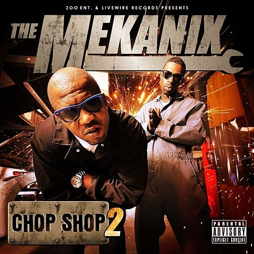 Chop Shop 2 by The Mekanix