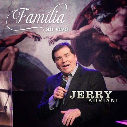 Família (Ao Vivo) de Jerry Adriani