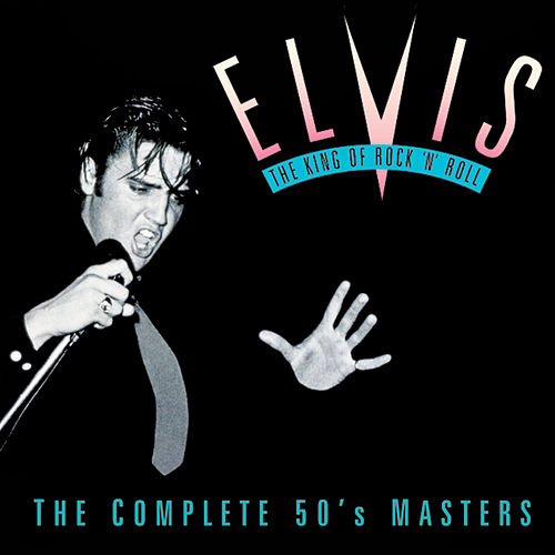 The King of Rock 'n' Roll: The Complete 50's Masters de Elvis Presley