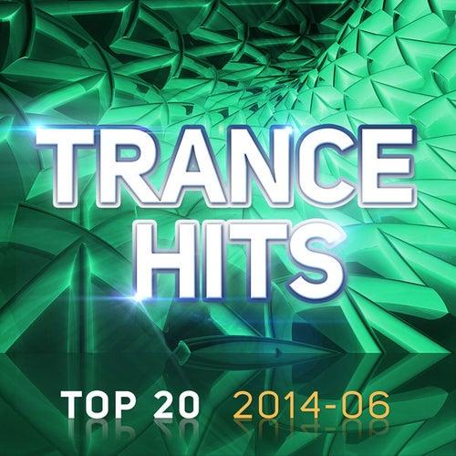 Trance Hits Top 20 - 2014-06 de Various Artists