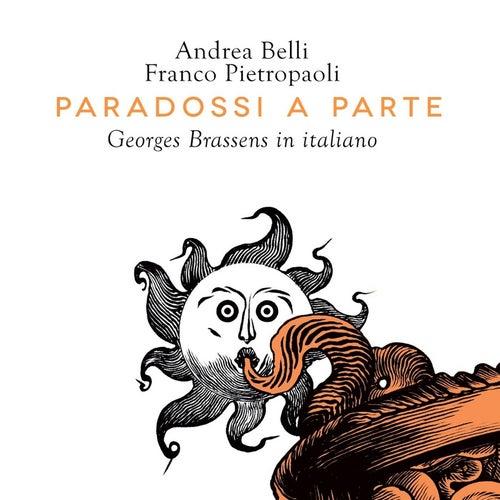 Paradossi a Parte: Georges Brassens in Italiano von Andrea Belli