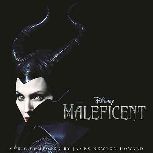 Maleficent (Original Motion Picture Soundtrack) by Various Artists