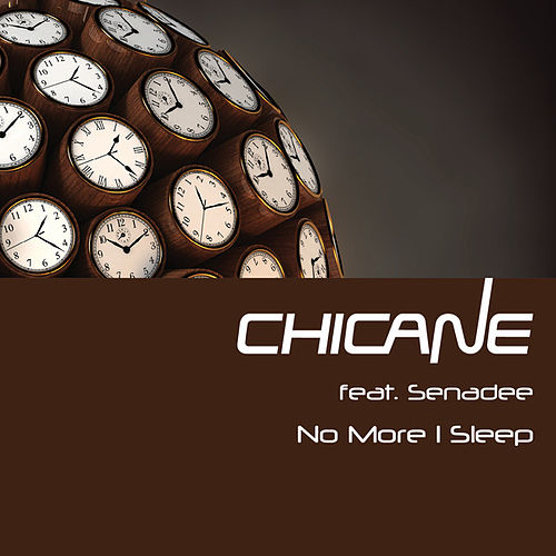 No More I Sleep von Chicane