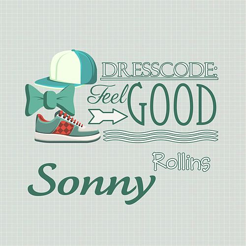 Dresscode: Feel Good de Sonny Rollins