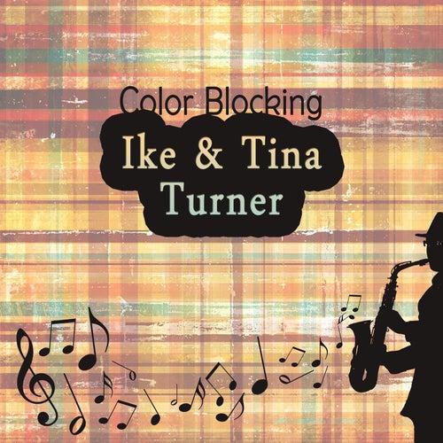 Color Blocking von Ike and Tina Turner
