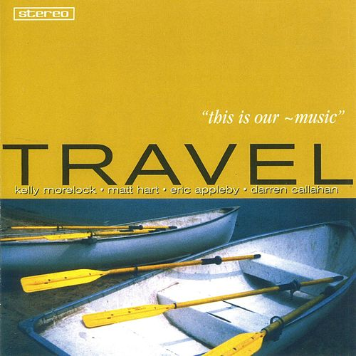 This Is Our ~ Music de Travel