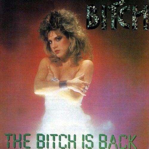 The Bitch Is Back de Bitch (Metal)