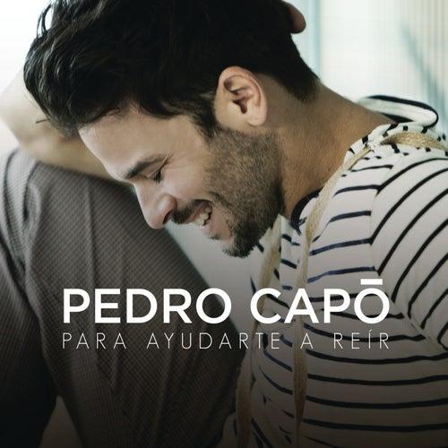 Para Ayudarte a Reir de Pedro Capó