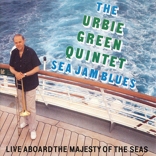 Sea Jam Blues di Urbie Green