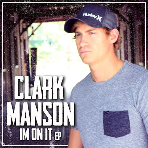 I'm on It by Clark Manson