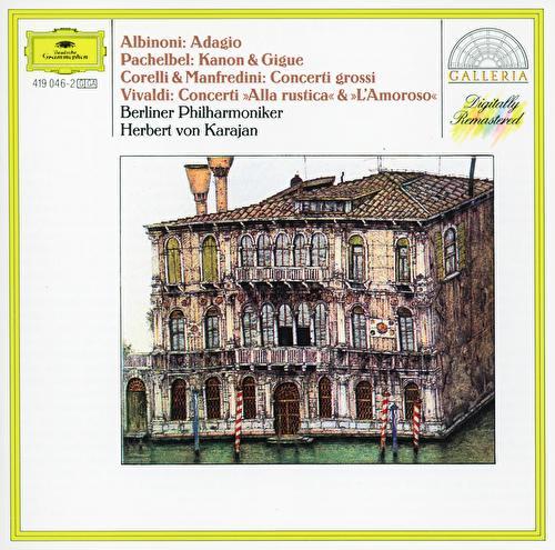 Albinoni: Adagio / Corelli: Christmas Concerto / Vivaldi: L'amoroso by Berliner Philharmoniker