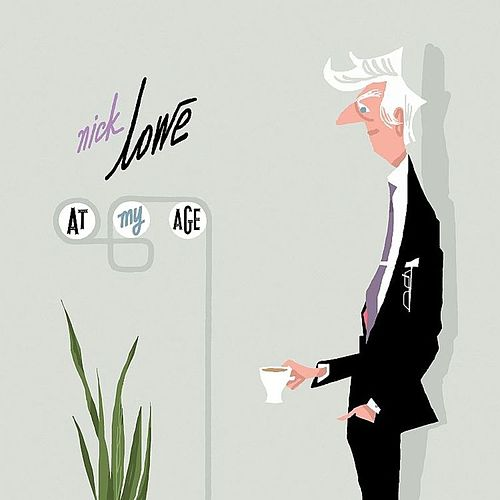 At My Age de Nick Lowe