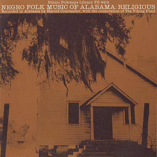 Negro Folk Music of Alabama, Vol. 2: Religious Music by Various Artists