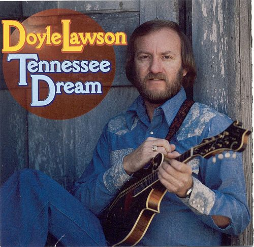 Tennessee Dream de Doyle Lawson