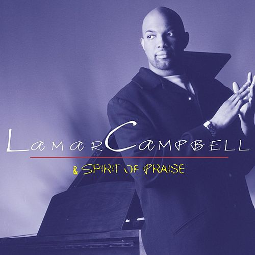Lamar Campbell & Spirit of Praise de Lamar Campbell