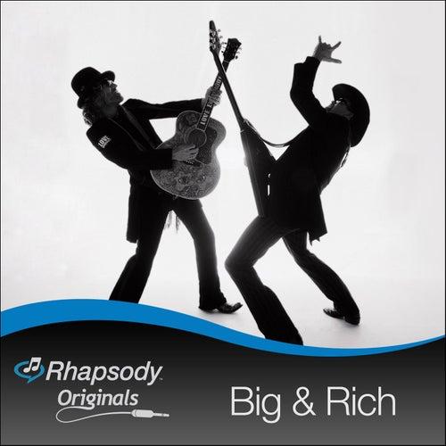 Rhapsody Originals by Big & Rich