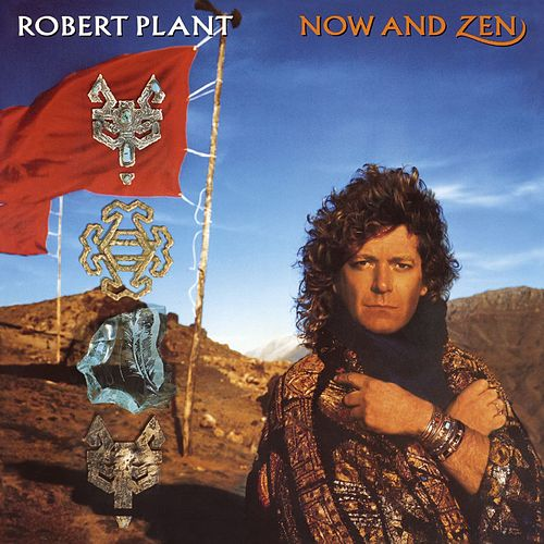 Now and Zen de Robert Plant