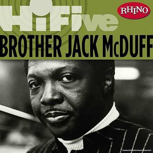 Rhino Hi-Five: Brother Jack McDuff de Jack McDuff