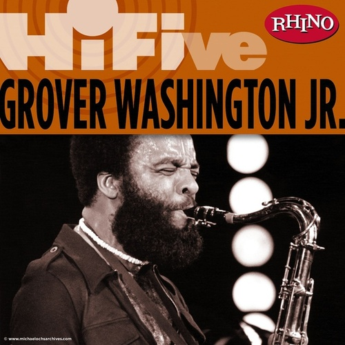 Rhino Hi-Five: Grover Washington Jr. de Grover Washington, Jr.
