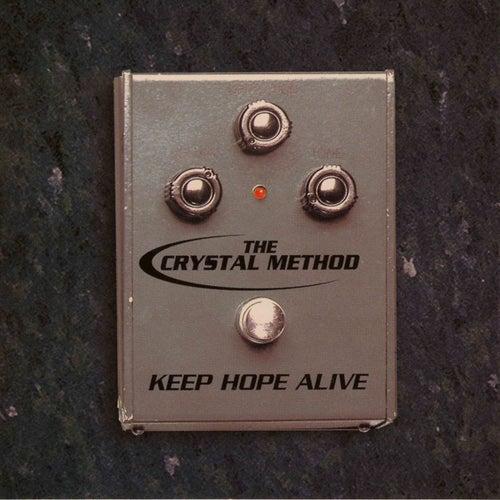 Keep Hope Alive de The Crystal Method