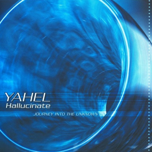 Hallucinate (Journey into the Unknown) von Yahel