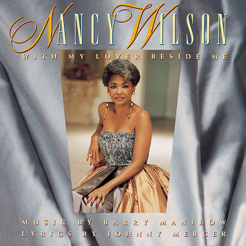 With My Lover Beside Me de Nancy Wilson