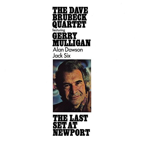 The Last Set At Newport by Dave Brubeck