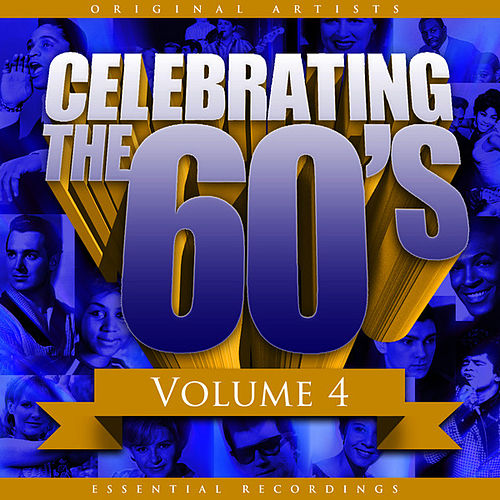 Celebrating the 60's, Vol. 4 by Various Artists