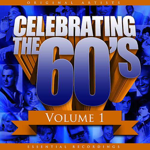 Celebrating the 60's, Vol. 1 by Various Artists